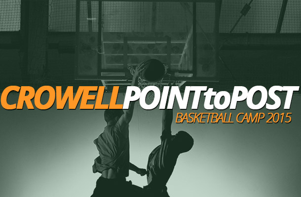 Crowell Point to Post Basketball Camp