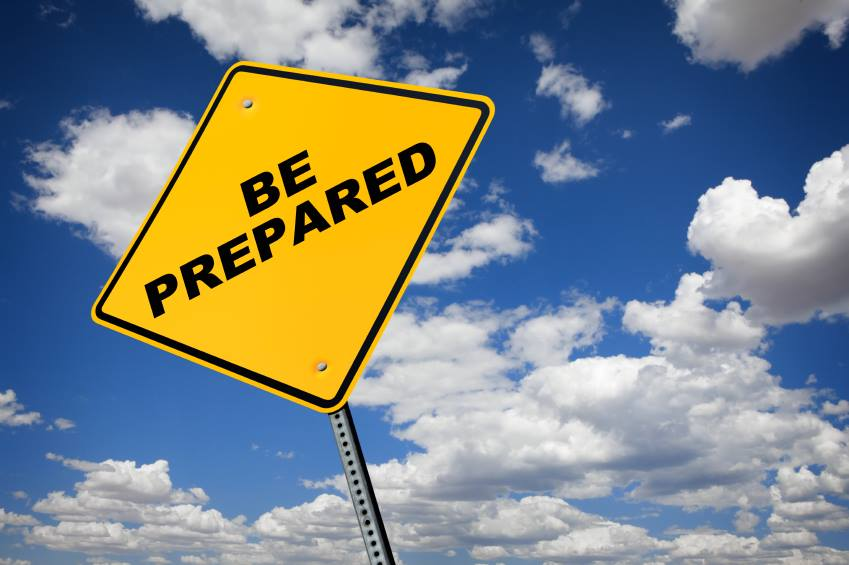 PREPARE TO BE PREPARED