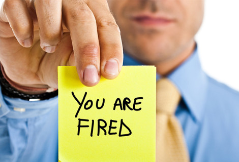 WORDS YOU DON'T WANT TO HEAR; YOU'RE FIRED!