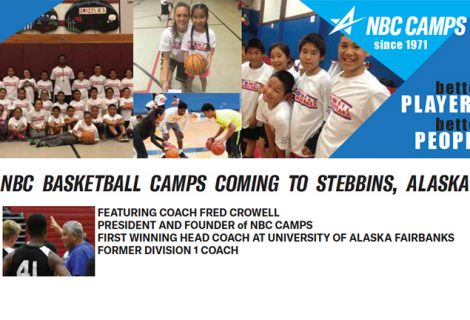 NBC BASKETBALL CAMPS COMING TO STEBBINS, ALASKA