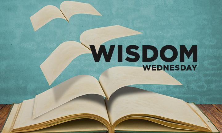 WISDOM WEDNESDAY – WISDOM'S ORIGIN