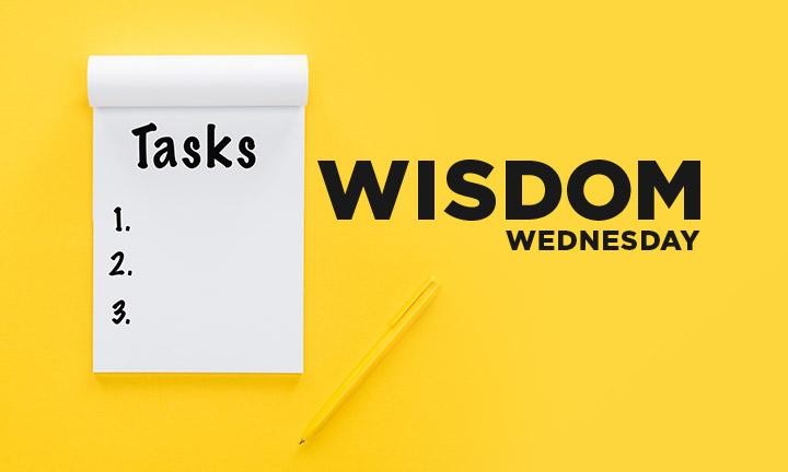 WISDOM WEDNESDAY -WISDOM CHECKLIST