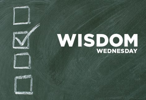 WISDOM WEDNESDAY – WISDOM CHECKLIST