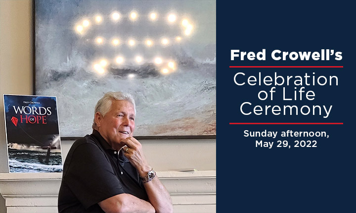 Fred Crowell's Celebration of Life