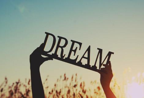 NEVER LOSE YOUR DREAMS
