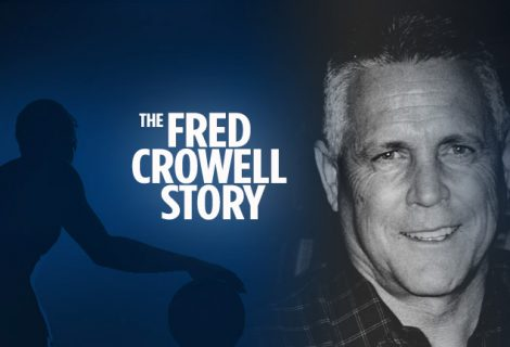 The Fred Crowell Story
