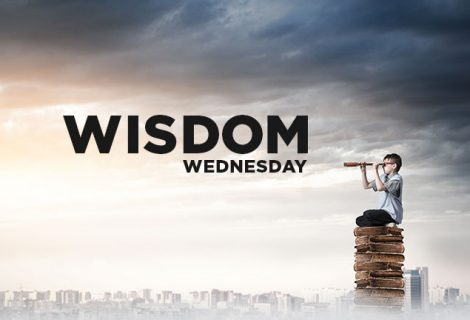 WISDOM WEDNESDAY – MAKING WISE THE SIMPLE