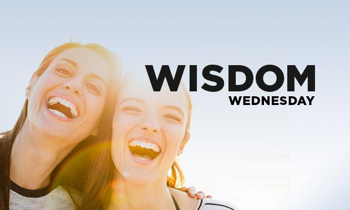 WISDOM WEDNESDAY – LAUGHTER