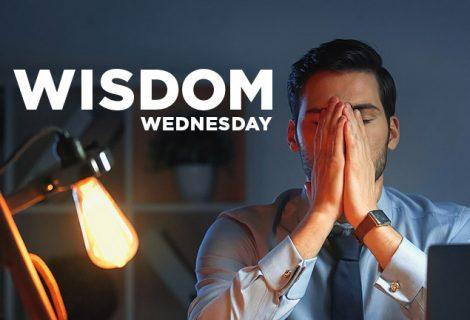WISDOM WEDNESDAY: ESTABLISH THE WORK OF OUR HANDS